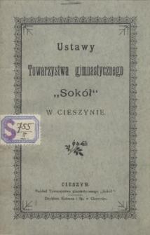 """Ustawy Towarzystwa Gimnastycznego """"Sokół"""" w Cieszynie, [1899]"""