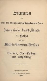 Statuten des unter dem Protectorate des hochgeborenen Herrn Johann Grafen Larisch-Mönnich in Solza stehenden Militär-Veteranen-Vereines in Steinau, Ober-Suchau und Umgebung, 1899