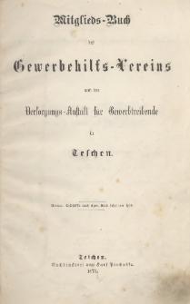 Mitglieds-Buch des Gewerbehilfs-Vereins und der Versorgungs-Anstalt für Gewerbetreibende in Teschen, 1873