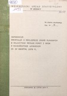 Informacja kwartalna o realizacji zadań planowych w rolnictwie według miast i gmin w województwie legnickim za IV kwartał 1979 r.