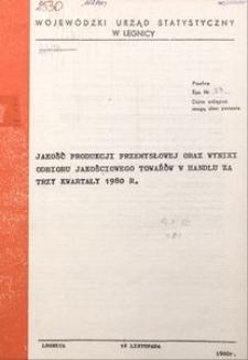 Jakość produkcji przemysłowej oraz wyniki odbioru jakościowego towarów w handlu za trzy kwartały 1980 r.