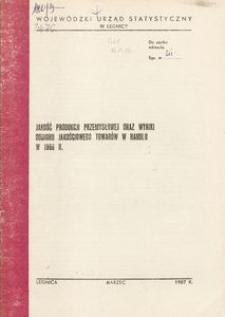 Jakość produkcji przemysłowej oraz wyniki odbioru jakościowego towarów w handlu w 1986 r.