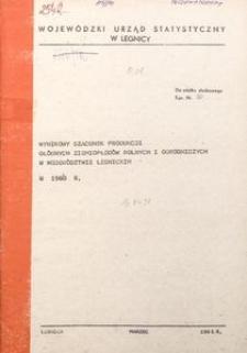 Wynikowy szacunek produkcji głównych ziemiopłodów rolnych i ogrodniczych w województwie legnickim w 1980 r.