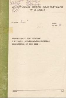 Sprawozdanie statystyczne o sytuacji społeczno-gospodarczej województwa za 1982 r.