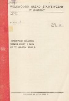 Informacja rolnicza według miast i gmin za IV kwartał 1982 r.