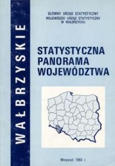 Wałbrzyskie. Statystyczna panorama województwa