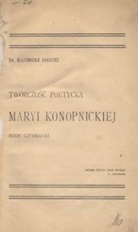 Twórczość poetycka Maryi Konopnickiej. Szkic literacki