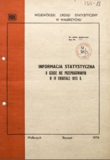 Informacja statystyczna o czasie nie przepracowanym w IV kwartale 1975 r.