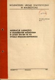 Migracje ludności w województwie wałbrzyskim w latach 1975-1981 na tle sytuacji społeczno-gospodarczej