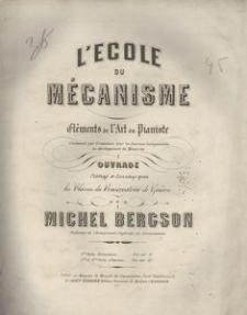 L'Ecole du mécanisme, eléments de l'art du pianiste. Contenant par gradation tous exercices indispensables au developpement du mecanisme. 3me Partie