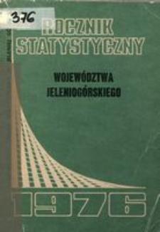 Rocznik Statystyczny Województwa Jeleniogórskiego, 1976, R. 1