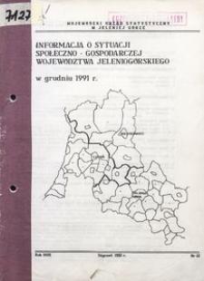 Informacja o sytuacji społeczno-gospodarczej województwa jeleniogórskiego w grudniu 1991 r.