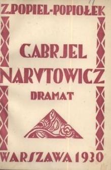 Gabrjel Narutowicz. Dramat w pięciu aktach
