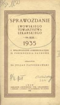 Sprawozdanie Lwowskiego Towarzystwa Lekarskiego za rok 1935