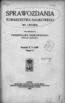 Sprawozdania Towarzystwa Naukowego we Lwowie 1930, R. 10, z. 3