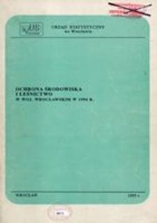 Ochrona środowiska i leśnictwo w woj. wrocławskim w 1994 r.