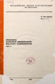 Produkcja głównych ziemiopłodów rolnych i ogrodniczych 1980 r.