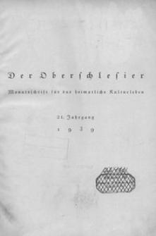 Der Oberschlesier, 1939, Jg. 21, Inhaltsverzeichnis