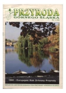 Przyroda Górnego Śląska, 1995, nr 1