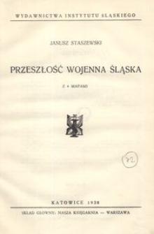Przeszłość wojenna Śląska