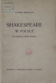 Shakespeare w Polsce do końca XVIII wieku
