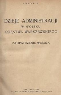 Dzieje administracji w wojsku Księstwa Warszawskiego. Zaopatrzenie wojska
