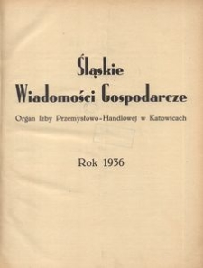 Śląskie Wiadomości Gospodarcze, 1936, R. 13, Spis rzeczy