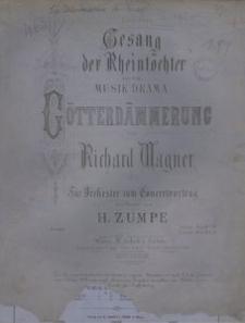 Gesang der Rheintöchter aus der Musik-Drama Götterdämmering