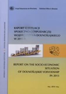 Raport o sytuacji społeczno-gospodarczej województwa dolnośląskiego w 2013 r.