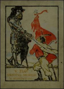 Pamiętnik V. Zlotu Sokolstwa Polskiego w Krakowie w dniach 14-16 lipca 1910