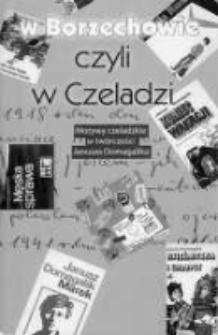 W Borzechowie czyli w Czeladzi : motywy czeladzkie w twórczości Janusza Domagalika