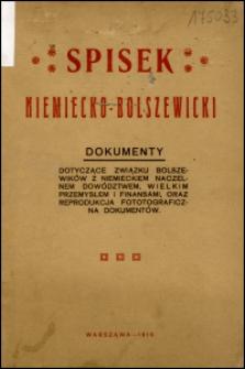 Spisek niemiecko-bolszewicki. Dokumenty dotyczące związku bolszewików z niemieckim naczelnem dowództwem, wielkim przemysłem i finansami, oraz reprodukcja fotograficzna dokumentów