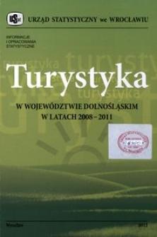 Turystyka w województwie dolnośląskim w latach 2008-2011