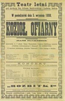 Kozioł ofiarny. Krotochwila w 3 aktach Oskara Blumenthala i Gustawa Kadelburga. Afisz teatralny