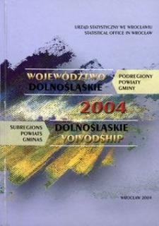 Województwo dolnośląskie. Podregiony, powiaty, gminy. 2004