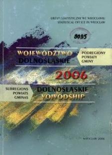 Województwo dolnośląskie. Podregiony, powiaty, gminy. 2006