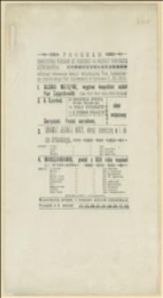 Program uroczystego wieczoru z okazji 84 rocznicy powstania listopadowego odbytego staraniem Sekcyi artystycznej Tow[arzystwa] Humanitarno-Oświatowego Pań Optowskich[!] w Opatowie 5 XII 1915