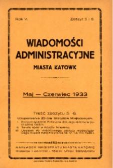 Wiadomości Administracyjne Miasta Katowic, 1933, nr 5/6