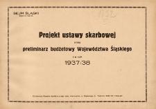 Projekt Ustawy Skarbowej oraz Preliminarz Budżetowy Województwa Śląskiego na Rok 1937/38