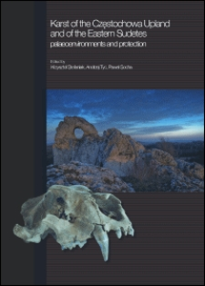 Karst of the Czestochowa Upland and of the Eastern Sudetes : palaeoenvironments and protection