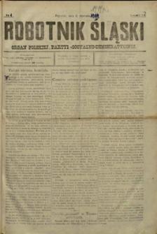 Robotnik Śląski, 1919, Nry 1-7, 9-23, 25-26, 28-52, 54-75, 77, 79, 80-85, 87-100, 103-106, 108