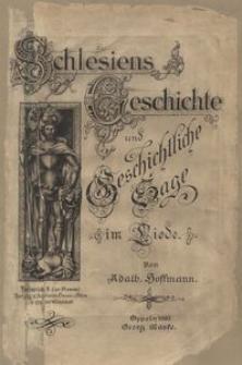 Schlesiens Geschichte und geschichtliche Sage im Liede