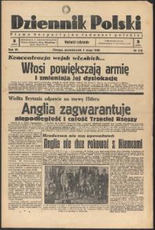 Dziennik Polski, 1939, Nry 119-120, 122-145, 147-169, 171-173, 181, 185, 187, 191-193, 196, 198, 200, 203, 205, 208-209, 211-223, 225-237, 239-240