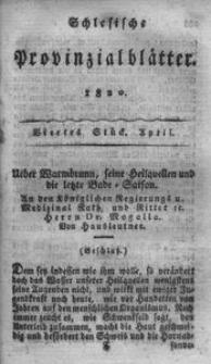 Schlesische Provinzialblätter, 1820, 71. Bd. 4. St.: April