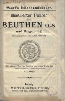 Illustrierter Führer durch Beuthen O.S. und Umgebung. - 2 Auflage