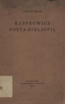 Kasprowicz poeta-bibljofil
