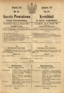 Gazeta Powiatowa Powiatu Świętochłowickiego, 1925, nr 47