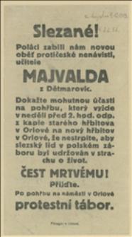 Slezané! Poláci zabili nám novou oběť protičeské nenávisti, učitele Majvalda z Dětmarovic...