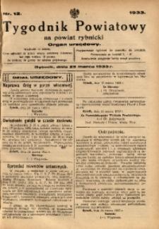 Tygodnik Powiatowy na Powiat Rybnicki, 1933, nr 12