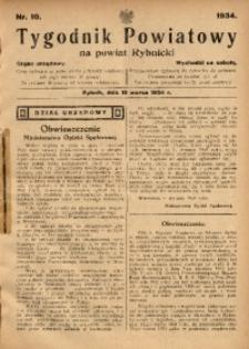 Tygodnik Powiatowy na Powiat Rybnicki, 1934, nr 10